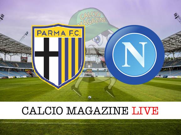Parma – Napoli: cronaca diretta live, risultato in tempo reale
