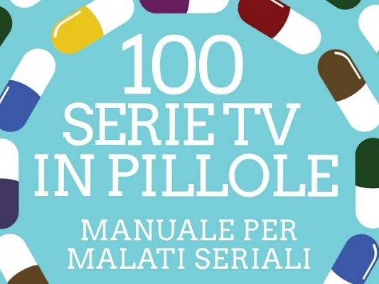 100 serie TV in pillole a Roma: il libro di Movieplayer presentato alla Festa del Cinema