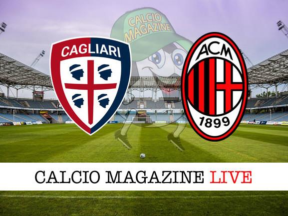 Cagliari – Milan: cronaca diretta live, risultato in tempo reale