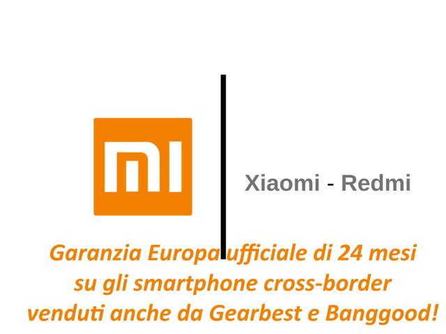 Xiaomi estende la garanzia Europa sugli smartphone venduti da Gearbest e Banggood
