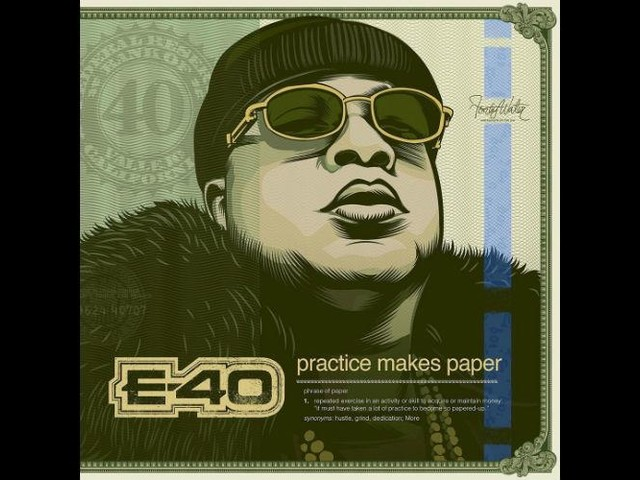 Album Stream: E-40 — Practice Makes Paper