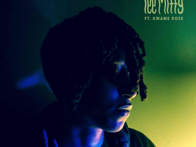 RADAR: Lee Mitty – IDK You Feat. Kwame Rose