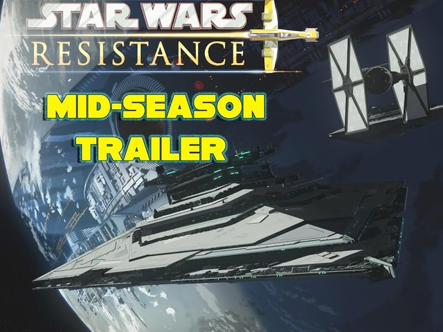 Star Wars Resistance Mid-Season Trailer and Season 2 Announced