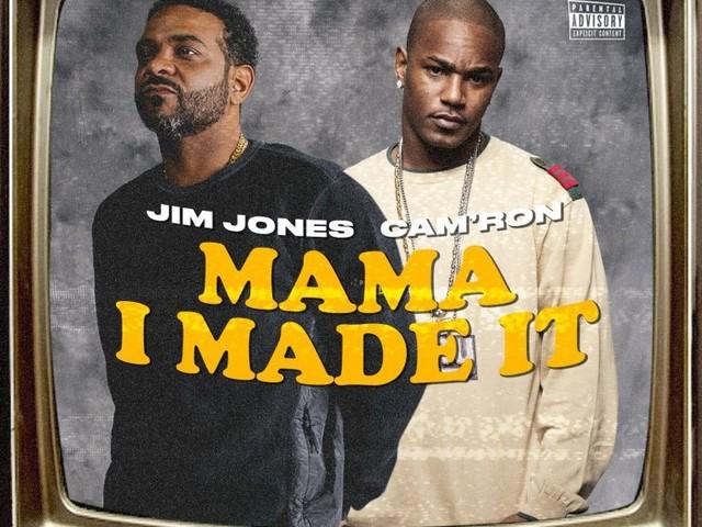 Jim Jones — Mama I Made It Feat. Cam'ron