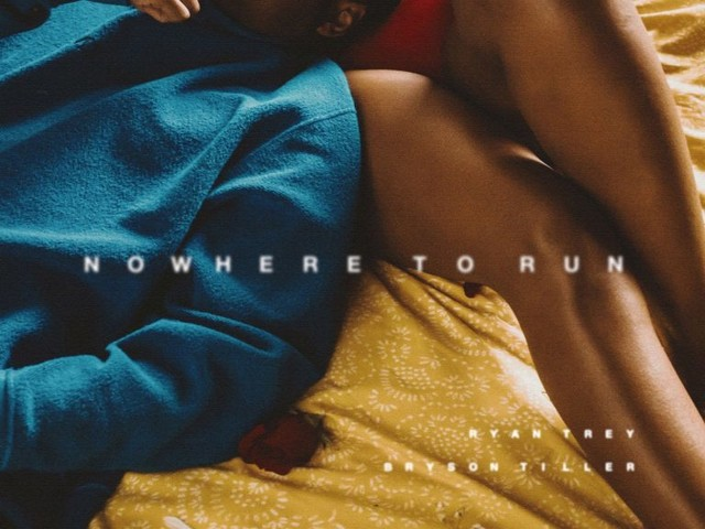 Ryan Trey — Nowhere To Run Feat. Bryson Tiller [New Song]