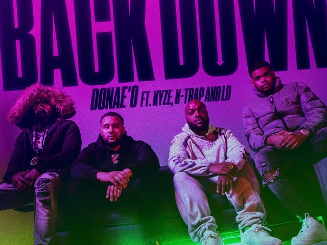 """Donae'O Teams Up With Kyze, K Trap & LD on """"Back Down"""": Watch"""