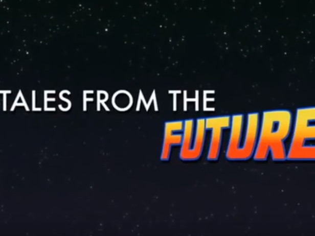 VIDEO - Tales From The Future. The Making of Back to the Future