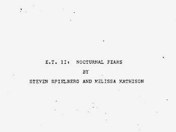 Read The Script To E.T. The Extra Terrestrial Sequel - Nocturnal Fears