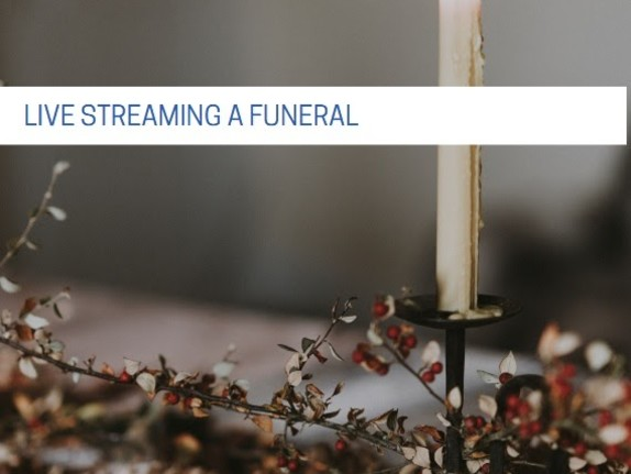 FUNERAL VIDEO STREAMING TO REMEMBER ALWAYS THE TIME OF SORROW