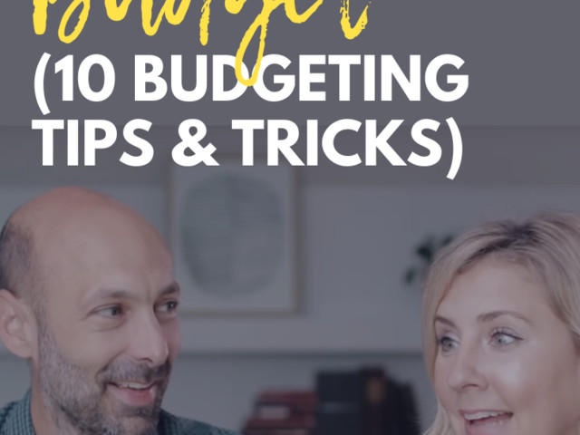 How To Stick To A Budget (10 Budgeting Tips & Tricks)