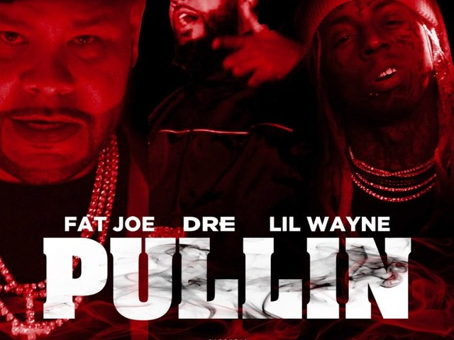 New Music: Fat Joe — Pullin Feat. Lil Wayne & Dre