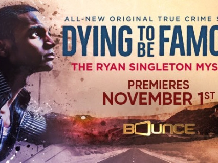Dying To Be Famous: Docuseries Investigates Death Of Aspiring Film Producer Ryan Singleton [Preview]