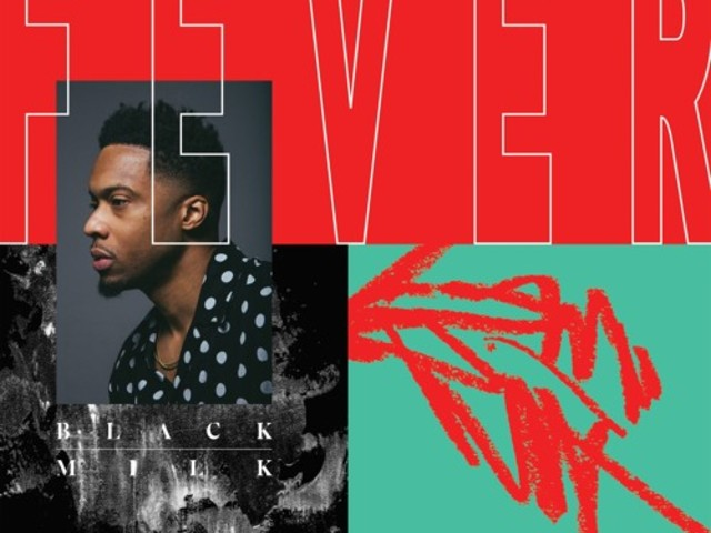 "Black Milk Drops First 'FEVER' Single, ""Laugh Now Cry Later"""