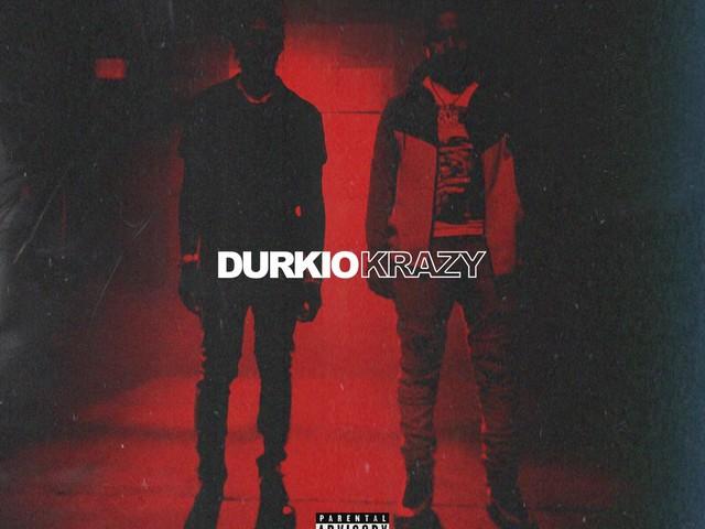Lil Durk – Durkio Krazy [New Song]