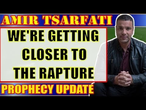 Amir Tsarfati: We're Getting Closer To The Rapture