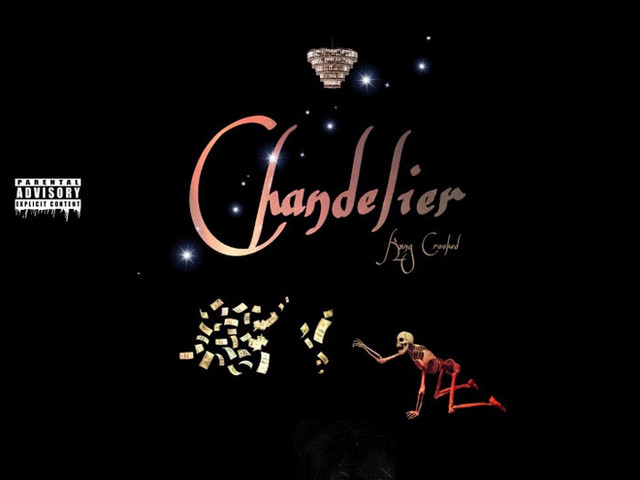 "KXNG Crooked – ""Chandelier"""