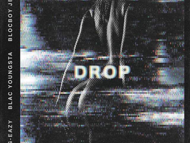 """G-Eazy – """"Drop"""" f. Blac Youngsta & BlocBoy JB"""