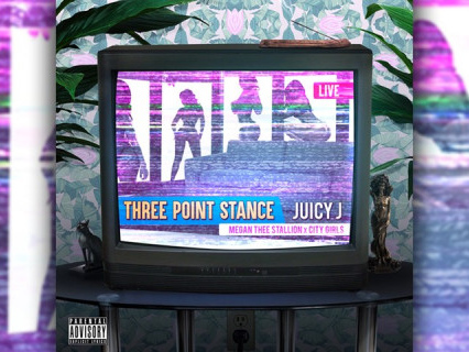 """Juicy J Teams Up With City Girls & Megan Thee Stallion For Their New Single, """"Three Point Stance"""" [Audio]"""