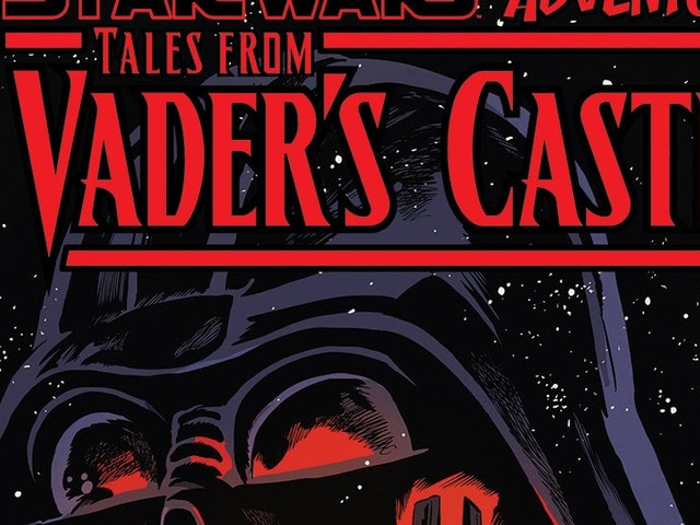 Tales from Vader's Castle Celebrates Spooky Stories in a Galaxy Far, Far Away