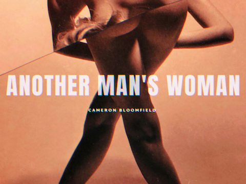 "Listen To Cameron Bloomfield's New Song ""Another Man's Woman"""