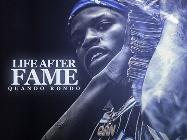 Quando Rondo Releases 'Life After Fame' Mixtape