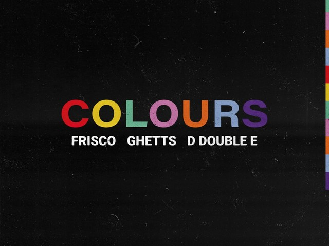 "Frisco Taps Ghetts & D Double E For New Song ""Colours"""