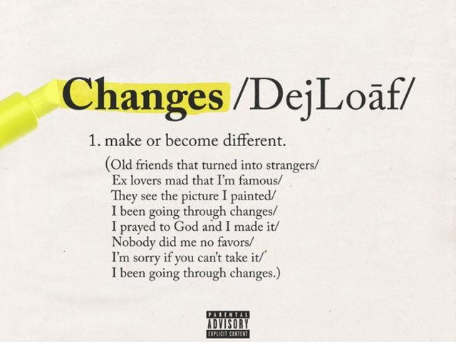DeJ Loaf – Chnages [New Song]
