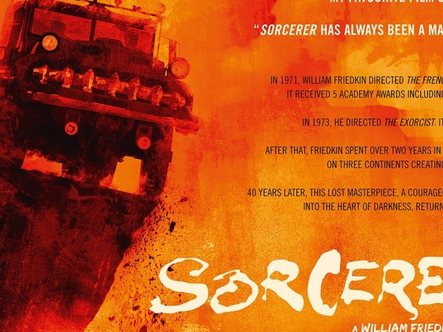 William Friedkin's masterpiece SORCERER returns to cinemas November 3 2017 & Blu-Ray 6 November - CULT NEWS
