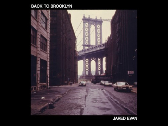"Jared Evan – ""Back To Brooklyn"""