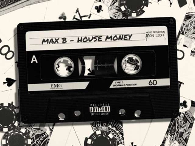 Max B Drops 'House Money' EP