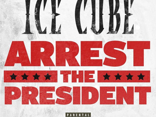 """Ice Cube – """"Arrest the President"""""""