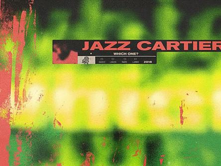 "Jazz Cartier – ""Which One"""