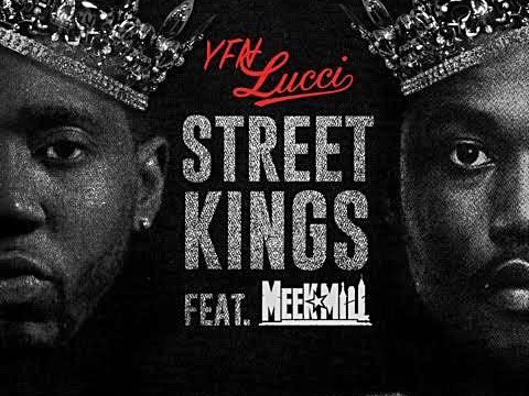 YFN Lucci – Street Kings Feat. Meek Mill [New Song]