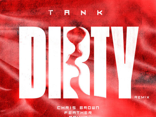 "Tank Enlists Chris Brown for ""Dirty"" Remix"