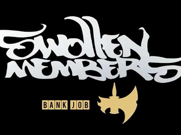"""Swollen Members – """"Bank Job"""""""