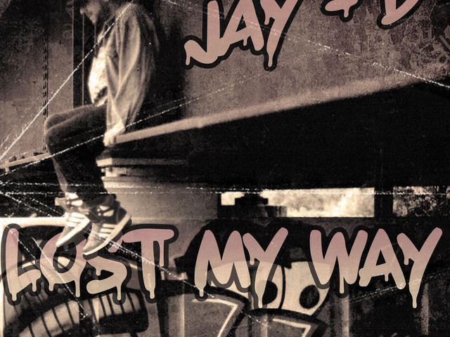 """Listen to Jay-D's New Song """"Lost My Way"""""""