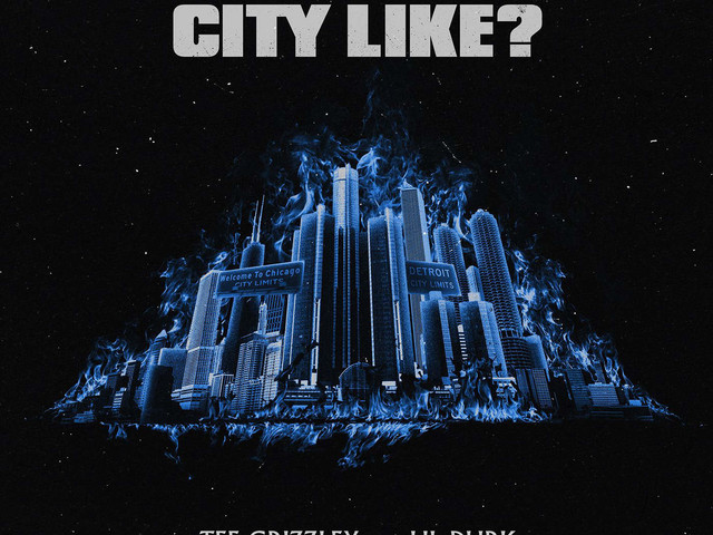 Tee Grizzley & Lil' Durk – What Yo City Like [New Song]
