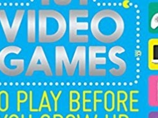 COMPETITION - WIN 101 Video Games To Play Before You Grow Up Book - The Perfect Preparation For Ready Player One