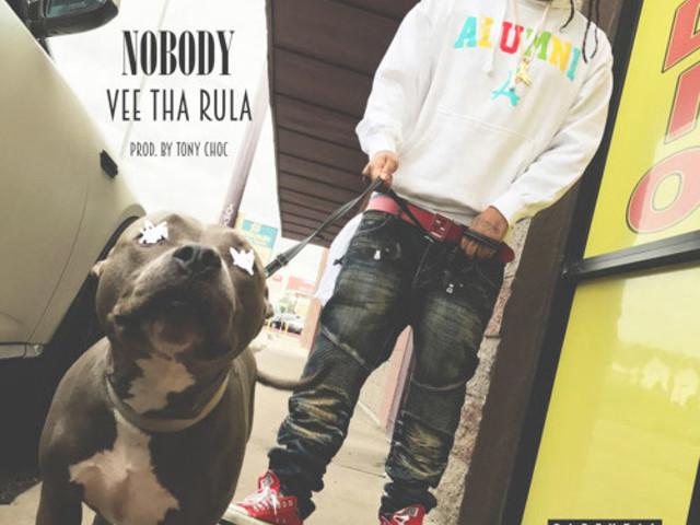 """Vee Tha Rula – """"Nobody"""""""