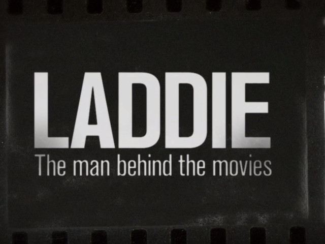 LADDIE: The Man Behind The Movies - Official Trailer