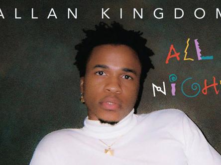 "Allan Kingdom is Ready to Dance ""All Night"" On Groovy New Single"