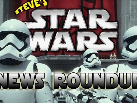 Steves Star Wars News Roundup Celebration Special!