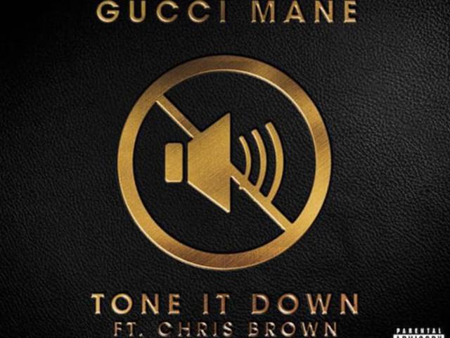 """Gucci Mane – """"Tone It Down"""" f. Chris Brown"""