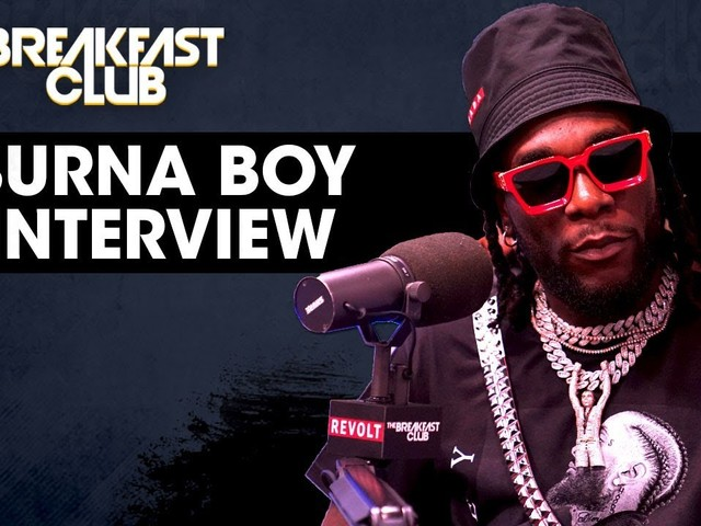 Burna Boy Interview on The Breakfast Club