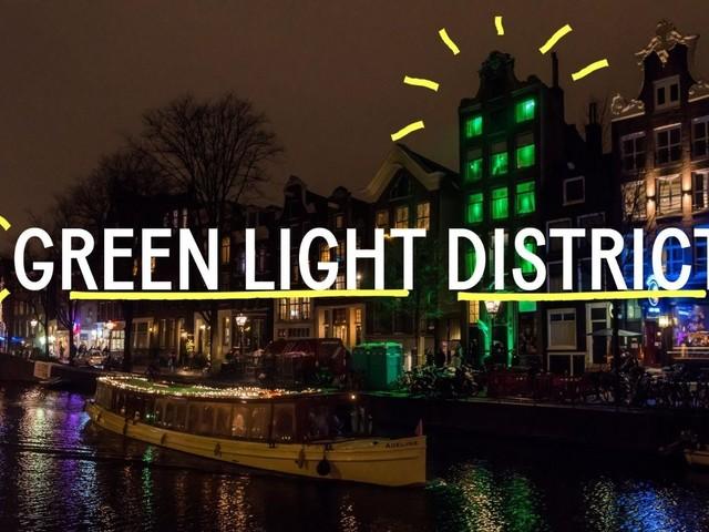 Van 'Red Light District' naar toekomstbestendig 'Green Light District'