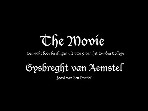 Gysbreght van Aemstel: The Movie