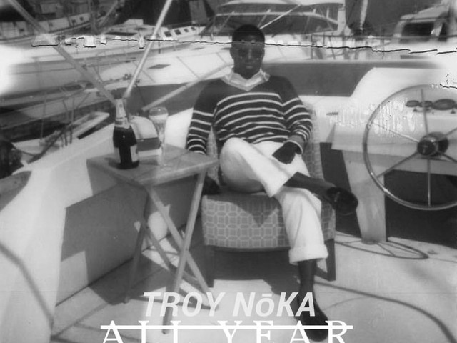 """Rapper TROY NōKA Drops Off New Song — """"All Year"""""""