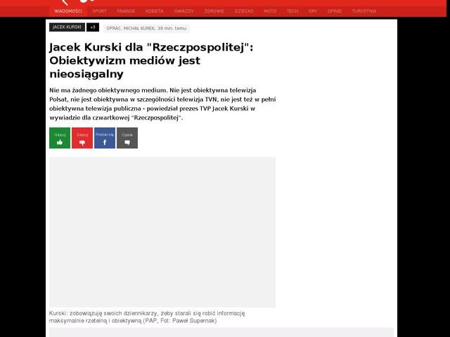 """Jacek Kurski dla """"Rzeczpospolitej"""": Obiektywizm mediów jest nieosiągalny"""