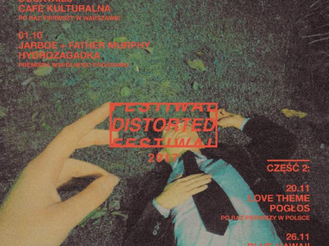 Pierwsze koncerty Distorted Festival już za chwilę!