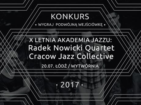 X Letnia Akademia Jazzu: Radek Nowicki Quartet, Cracow Jazz Collective